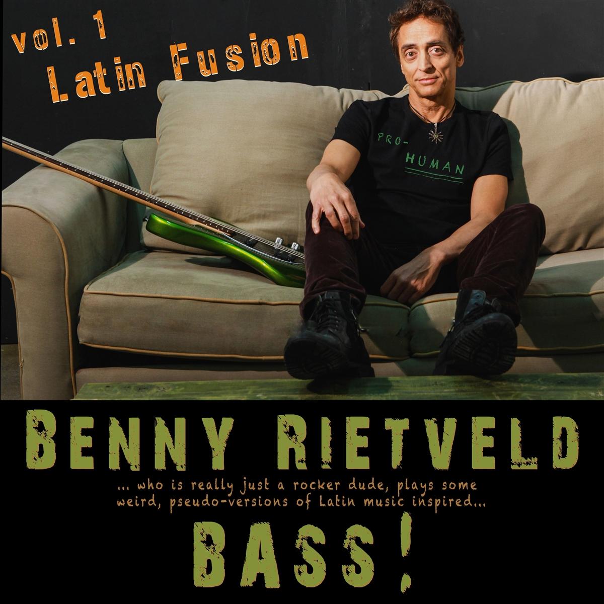 BENNY RIETVELD BASS LATIN FUSION VOL. 1
